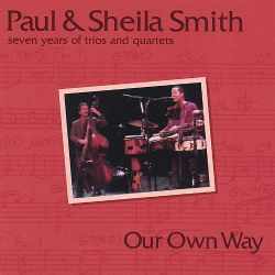 Paul & Sheila Smith - Our Own Way