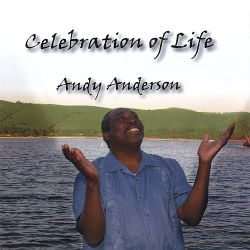 Andy Anderson - Celebration of Life