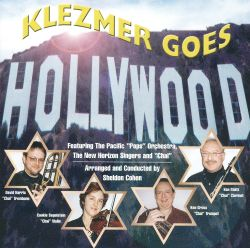 Pacific Pops Orchestra - Klezmer Goes Hollywood