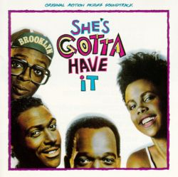 Bill Lee - She's Gotta Have It