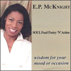 E.P. McKnight - Soul Food Poetry 'N' Action