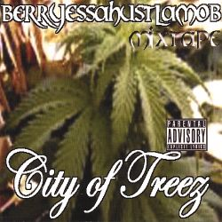 Berryessahustlamob - City of Trees