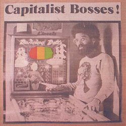 Capitalist Bosses! - Capitalist Bosses!