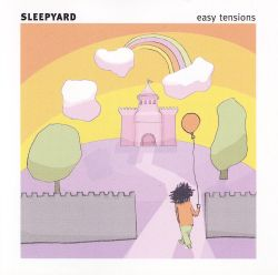 Sleepyard - Easy Tensions