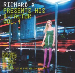 Richard X Presents His X-Factor, Vol. 1