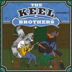 The Keel Brothers, Vol. 2