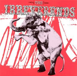 The Irreverends - The Irreverends