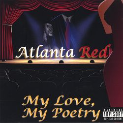 Atlanta Red - My Love, My Poetry