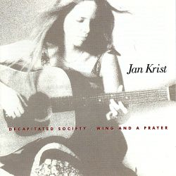 Jan Krist - Decapitated Society/Wing and a Prayer