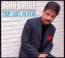 John Basile - Time Will Reveal