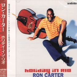 Ron Carter - Holiday in Brazil