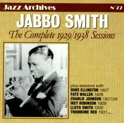Jabbo Smith - Complete 1929-1938 Sessions