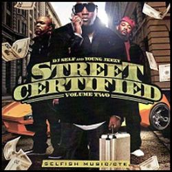 DJ Self - Street Certified, Vol. 2