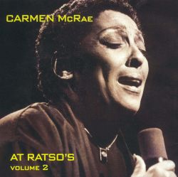 At Ratso's, Vol. 2 - Carmen McRae