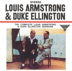 The Complete Louis Armstrong-Duke Ellington Sessions