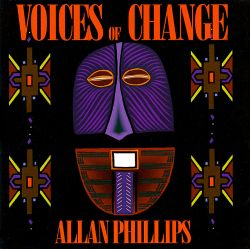 Allan Phillips - Voices of Change