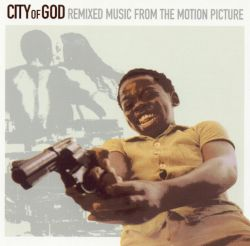 Original Soundtrack - City of God: Remixed