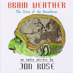 Brain Weather: The Story of the Rosenbergs