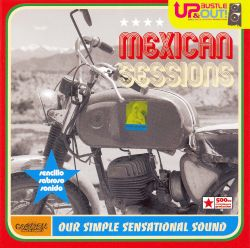Mexican Sessions