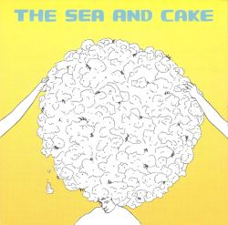 The Sea and Cake