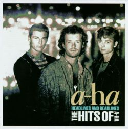 Headlines and Deadline: The Hits of A-ha