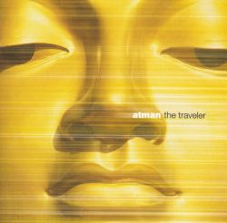 Atman - The Traveler