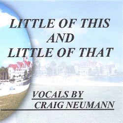 Craig Neumann - Little of This and Little of That