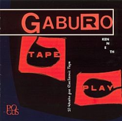 Tape Play: 10 Works For Electronic Tape