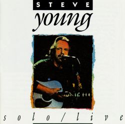 Steve Young - Solo/Live
