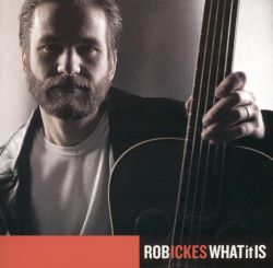 Rob Ickes - What It Is