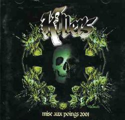 Killers - Mise aux Poings 2001