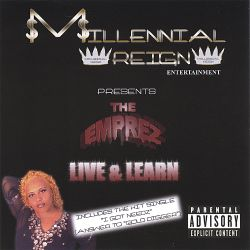 The Emprez - Live & Learn