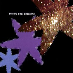 The Orb - Peel Sessions