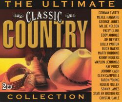 The Ultimate Classic Country Collection Various Artists