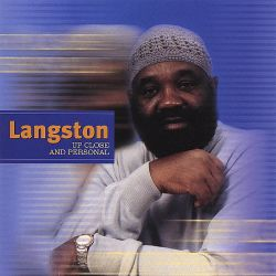 Langston, Up Close and Personal - Jerry Langston Wilson
