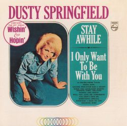 Stay Awhile/I Only Want to Be with You