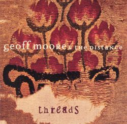 Geoff Moore & the Distance - Threads