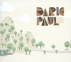 Daric Paul - It's You I Wanna Be Near