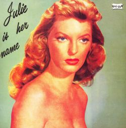 Julie Is Her Name, Vol. 1