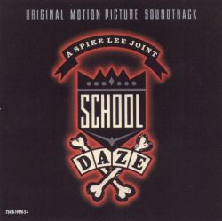 School Daze [Original Soundtrack]