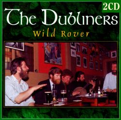 The Dubliners - Wild Rover [Double Classics]