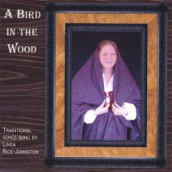 Linda Rice-Johnston - A Bird in the Wood