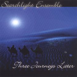 Searchlight Ensemble - Three Journeys Later