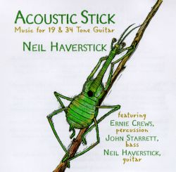 Neil Haverstick - Acoustic Stick