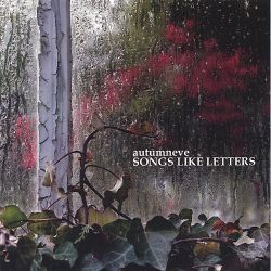 Autumn Eve - Songs Like Letters