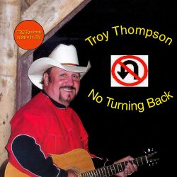 No Turning Back - Troy Thompson