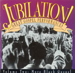 Gospel music albums allmusic jubilation vol 2 more black gospel malvernweather Images