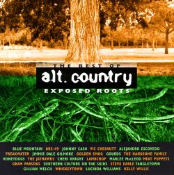 exposed roots best of alt country various artists songs reviews credits allmusic. Black Bedroom Furniture Sets. Home Design Ideas
