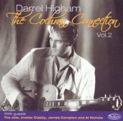 Darrel Higham - The Cochran Connection, Vol. 2