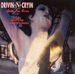 Drivin' n' Cryin' - Build a Fire [CD Single]